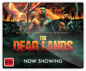 NZ The Dead Lands - now showing