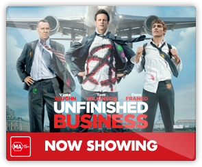 AU Unfinished Business - Now Showing