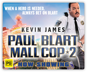 AU Paul Blart: Mall Cop 2 - Now Showing
