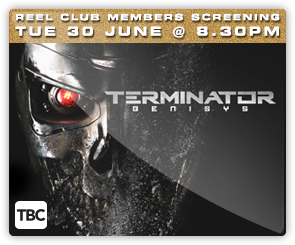 NZ Terminator Genisys - Reel Club Screening