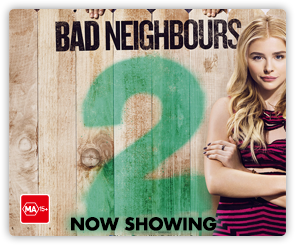 AU Bad Neighbours 2 - Now Showing