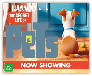 AU Secret Life of Pets - Now Showing
