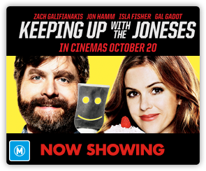 AU Keeping Up With The Joneses - Now Showing