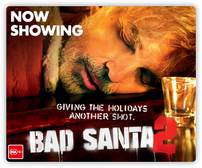 AU Bad Santa - Now Showing