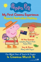 Peppa Pig My First Cinema Experience: Peppa's Australian Holiday - Family Day