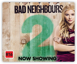 NZ Bad Neighbours 2 - Now Showing