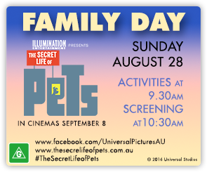 AU Secret Life Of Pets - Family Day