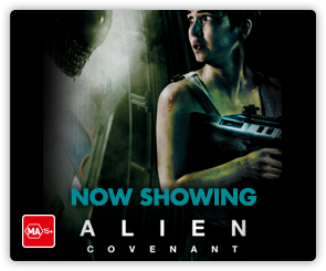 AU Alien Covenant - Now Showing