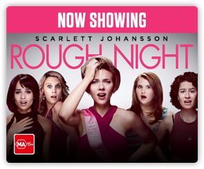 AU Rough Night - Now Showing