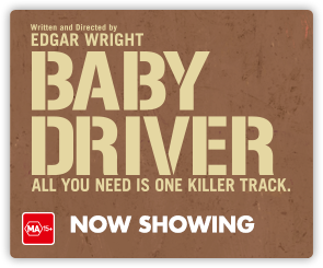 AU Baby Driver - Now Showing