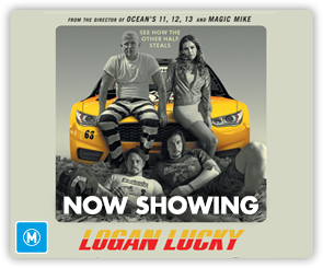 AU Logan Lucky - Now Showing