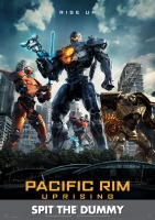 Pacific Rim: Uprising - Spit The Dummy