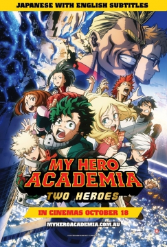 Movie Listing Now Showing My Hero Academia The Movie Two