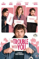 French Film Festival - The Trouble With You