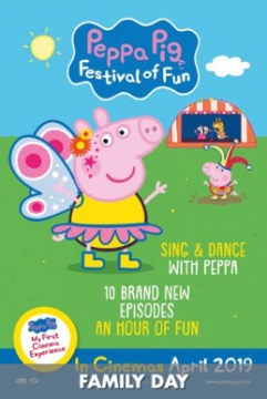 Movie Listing Now Showing Peppa Pig Festival Of Fun Family
